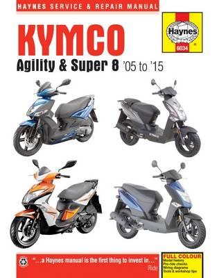 Kymco Agility and Super 8 Service and Repair Manual (BOK)