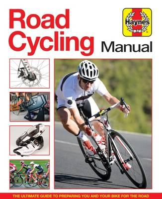 Road Cycling Manual: The Complete Step-by-Step Guide (BOK)