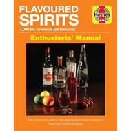 Flavoured Spirits Enthusiasts Manual (BOK)