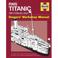 RMS Titanic Owners' Workshop Manual (BOK)