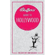 Bluffer's Guide to Hollywood (BOK)