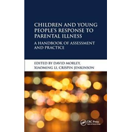 Children and Young People's Response to Parental Illness (BOK)