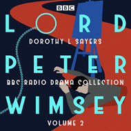 Produktbilde for Lord Peter Wimsey: BBC Radio Drama Collection Volume 2 - Four BBC Radio 4 full-cast dramatisations (BOK)