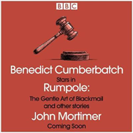 Rumpole: The Gentle Art of Blackmail & other stories (BOK)
