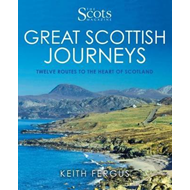 Scots Magazine: Great Scottish Journeys (BOK)