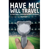 Have Mic Will Travel (BOK)
