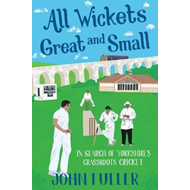 All Wickets Great and Small (BOK)