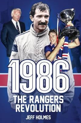 1986: The Rangers Revolution (BOK)