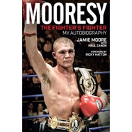 Mooresy - The Fighters' Fighter (BOK)