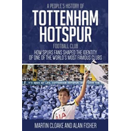 People's History of Tottenham Hotspur Football Club (BOK)