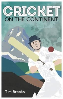 Cricket on the Continent (BOK)