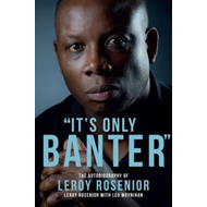 'It's Only Banter' (BOK)