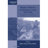 Migration, Settlement and Belonging in Europe, 1500-1930s (BOK)