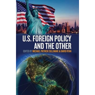 U.S. Foreign Policy and the Other (BOK)