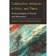 Collaborative Intimacies in Music and Dance (BOK)