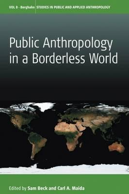 Public Anthropology in a Borderless World (BOK)