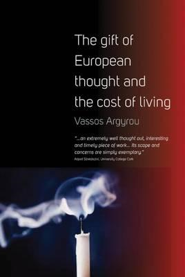 Gift of European Thought and the Cost of Living (BOK)