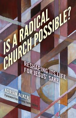 Is a Radical Church Possible? (BOK)