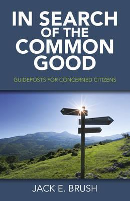 In Search of the Common Good (BOK)