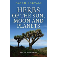 Herbs of the Sun, Moon and Planets (BOK)