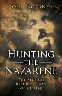 Hunting the Nazarene (BOK)
