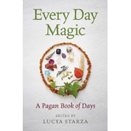 Every Day Magic - A Pagan Book of Days (BOK)