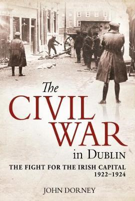 Civil War in Dublin (BOK)