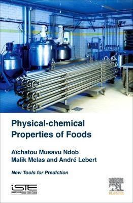 Physical-Chemical Properties of Foods (BOK)