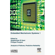 Embedded Mechatronic Systems, Volume 1 (BOK)