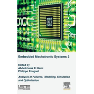 Embedded Mechatronic Systems, Volume 2 (BOK)