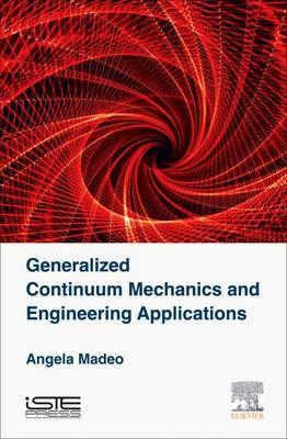 Generalized Continuum Mechanics and Engineering Applications (BOK)
