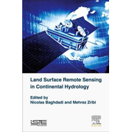 Land Surface Remote Sensing in Continental Hydrology (BOK)