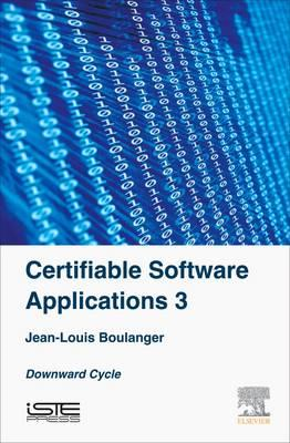 Certifiable Software Applications 3 (BOK)