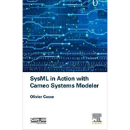 SysML in Action with Cameo Systems Modeler (BOK)