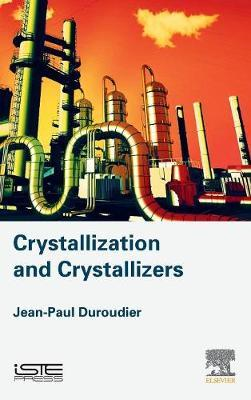 Crystallization and Crystallizers (BOK)