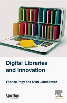 Digital Libraries and Innovation (BOK)