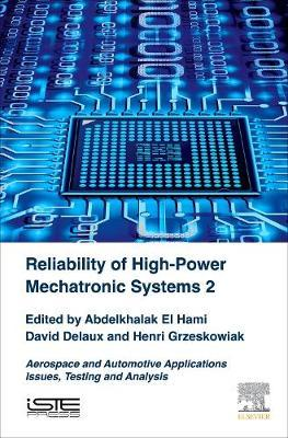 Reliability of High-Power Mechatronic Systems 2 (BOK)
