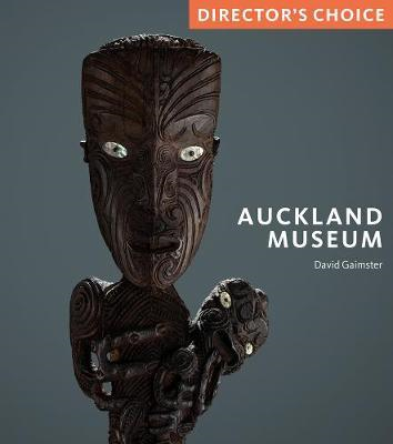 Auckland Museum: Director's Choice (BOK)