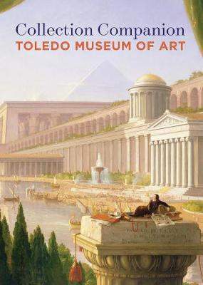 Collection Companion: Toledo Museum of Art (BOK)