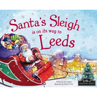 Santa's Sleigh is on its Way to Leeds (BOK)