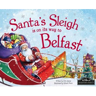 Santa's Sleigh is on its Way to Belfast (BOK)