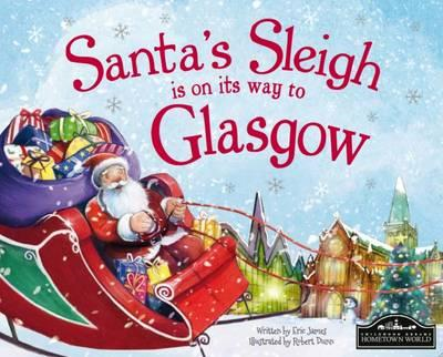 Santa's Sleigh is on its Way to Glasgow (BOK)