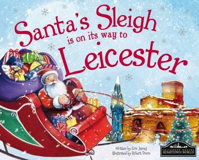 Santa's Sleigh is on its Way to Leicester (BOK)