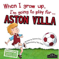 When I Grow Up I'm Going to Play for Aston Villa (BOK)