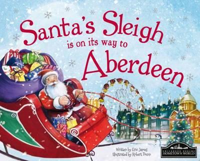 Santa's Sleigh is on its Way to Aberdeen (BOK)
