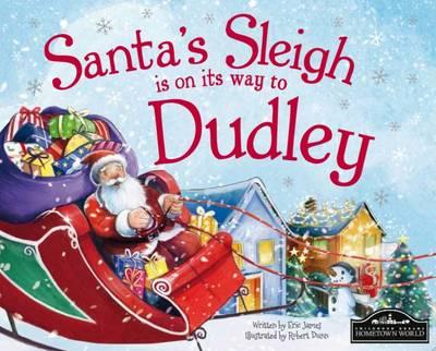 Santa's Sleigh is on its Way to Dudley (BOK)