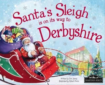 Santa's Sleigh is on it's Way to Derbyshire (BOK)