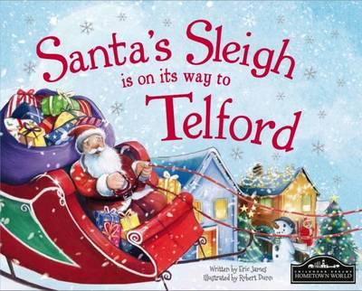 Santa's Sleigh is on it's Way to Telford (BOK)