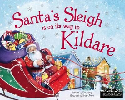 Santa's Sleigh is on it's Way to Kildare (BOK)
