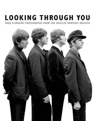 Looking Through You: The Beatles Monthly Archive (BOK)